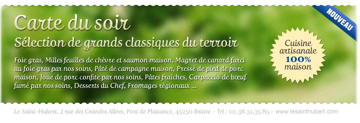 Restaurant le saint hubert de briare carte menus prix for Menu du soir entre amis