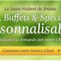 Restaurant Le Saint-Hubert de Briare | Plats, Buffets et Spécialités personnalisables | Contactez notre Service Client