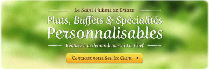 Plats à emporter Briare. Restaurant Le Saint-Hubert | Plats, Buffets et Spécialités personnalisables
