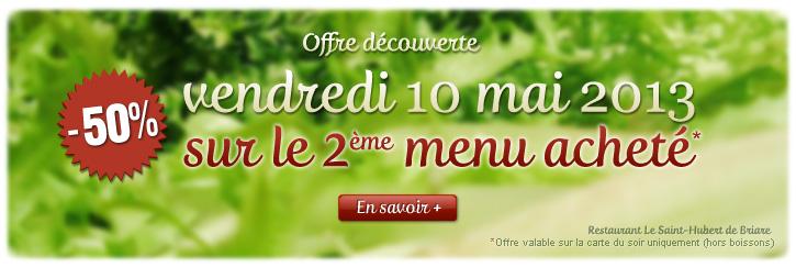 Restaurant Le Saint-Hubert de Briare - Offre découverte : -50% sur notre menu du soir