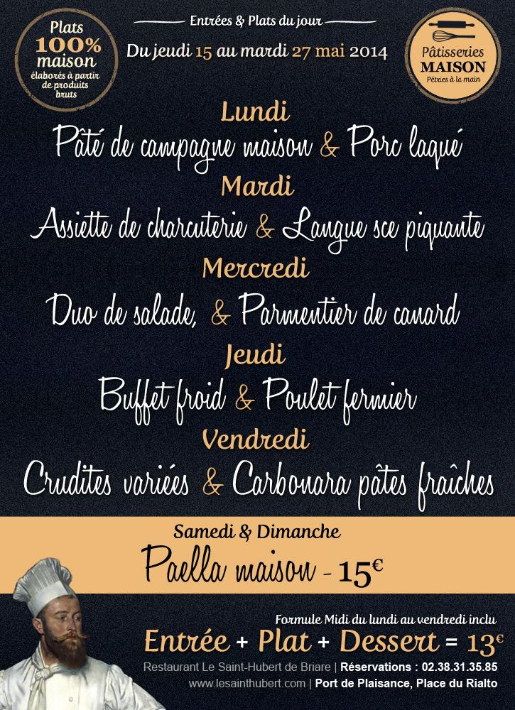 Entrée et Plat du jour Restaurant Briare, Loiret, Région Centre - du 15 au 27 mai 2014 - Le Saint-Hubert