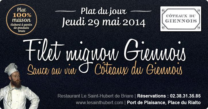 Plat du jour Restaurant Briare, Loiret, Région Centre - Filet mignon sauce Côteaux du Giennois