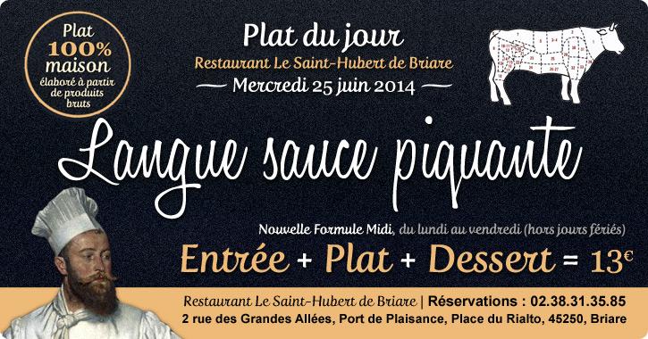 Plat du jour restaurant Briare, Loiret, Région Centre - Langue de boeuf sauce piquante maison