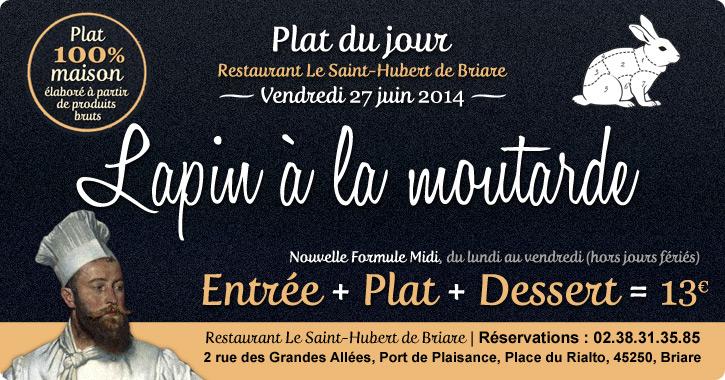 Lapin à la moutarde maison - Plat du jour restaurant Briare, Loiret, Région Centre