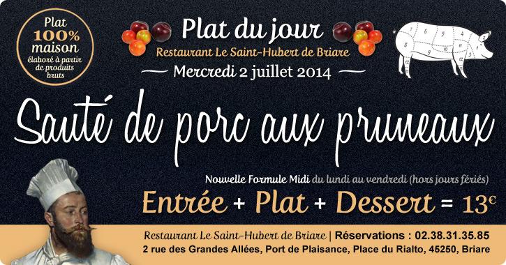 Plat du jour restaurant Briare, Loiret, Région Centre - Sauté de porc aux pruneaux maison