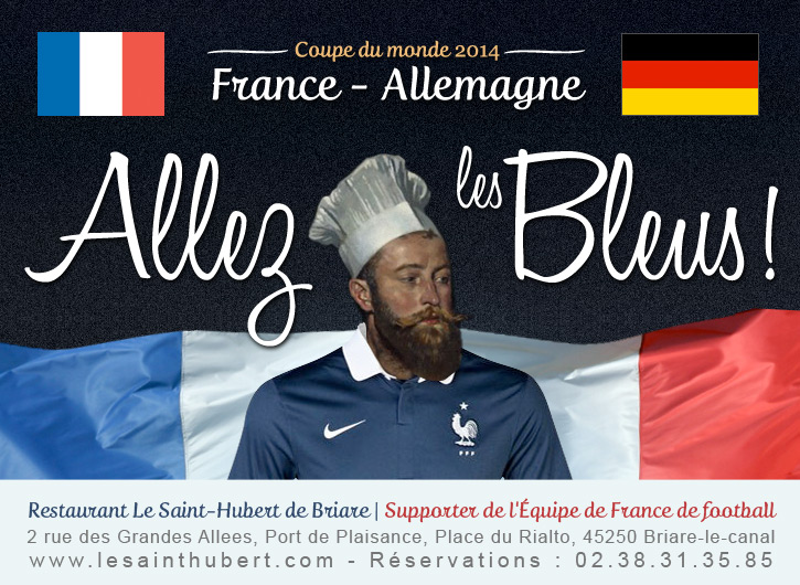 Coupe du monde du football 2014 - France Allemagne - Restaurant Briare, Loiret, Région Centre
