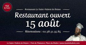 Restaurant Briare ouvert le 15 août - Assomption - Jour fériés - Loiret, Région Centre