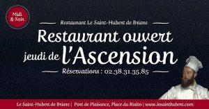 Restaurant Briare ouvert Jeudi de l'Ascension - Jours fériés - Loiret, Région Centre