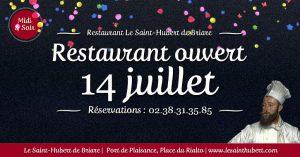 Restaurant Briare Loiret, Région Centre ouvert le 14 juillet (Fête Nationale)