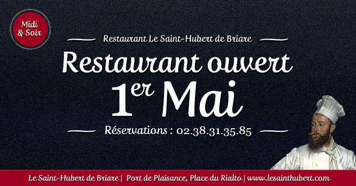 Restaurant Briare ouvert 1er Mai - Jours fériés - Loiret, Région Centre